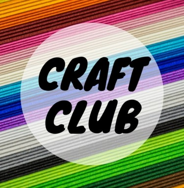 View New weekly craft club - FREE!
